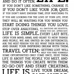 This is your life. do what you love