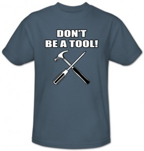 don-t-be-a-tool