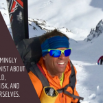 Comparing Fear Thresholds with a Ski Mountaineer – a metaphor on life