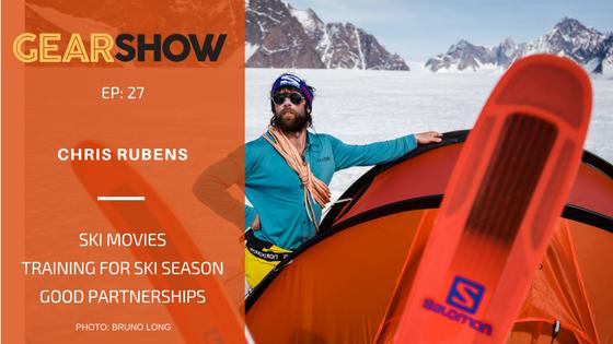 Chris Rubens on Ski Movies, Training for Ski Season, and Being a Sustainable Athlete