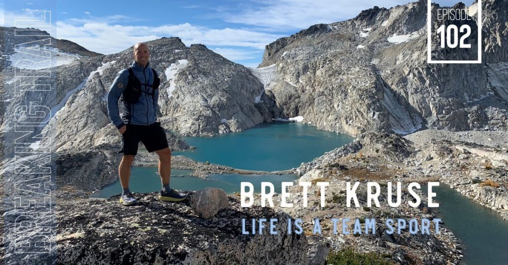 Brett Kruse: Life is a Team Sport